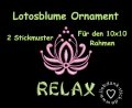 Stickdatei Lotos Blume Ornament Relax 10x10